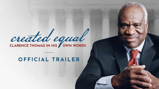 Created Equal: Clarence Thomas in His Own Words   Official Trailer