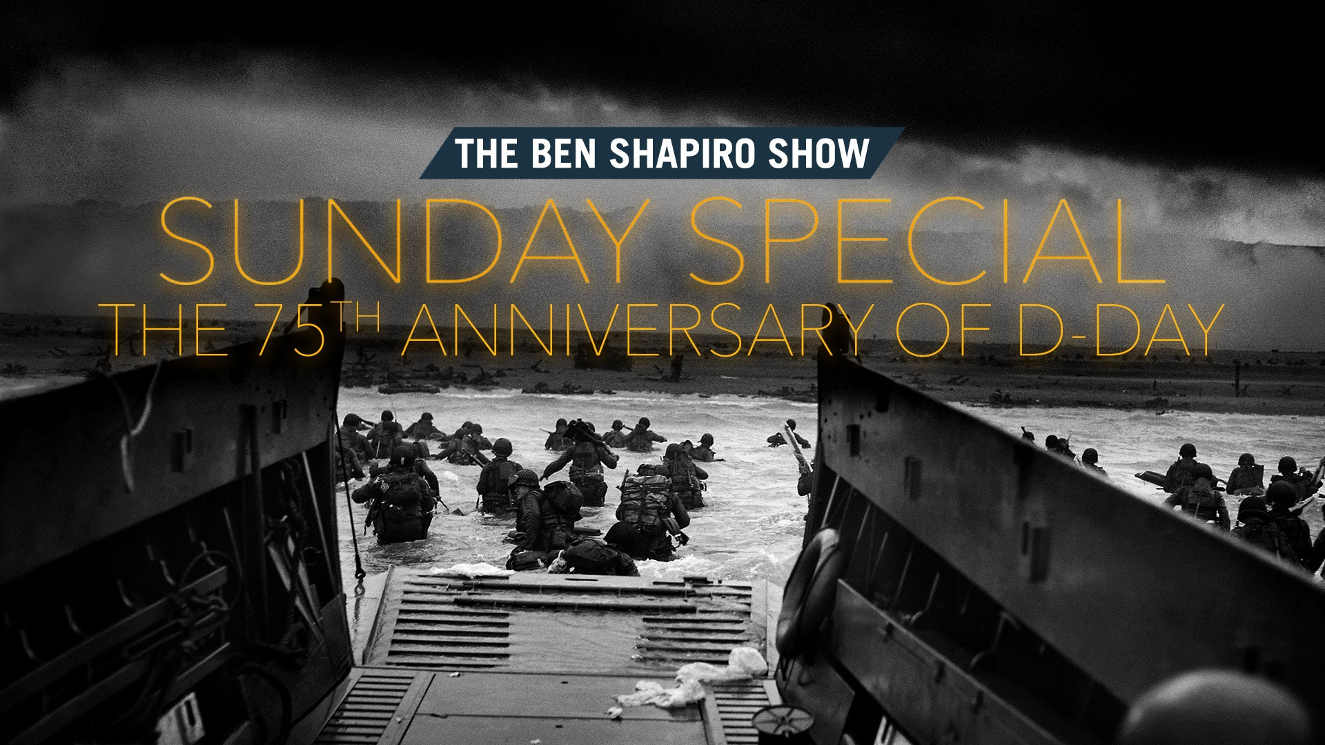 Ep. 53 - The 75th Anniversary Of D-Day