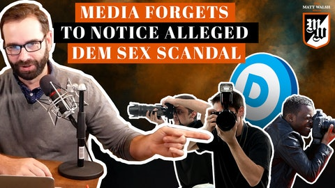 Ep. 353 - Media Forgets To Notice Alleged Dem Sex Scandal