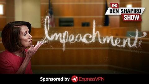 Ep. 886 - Democrats' Magical Impeachment Misdirection