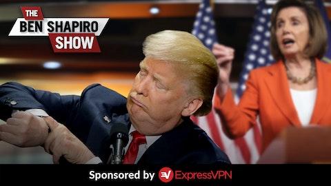 Ep. 888 - Impeach Or Go Home