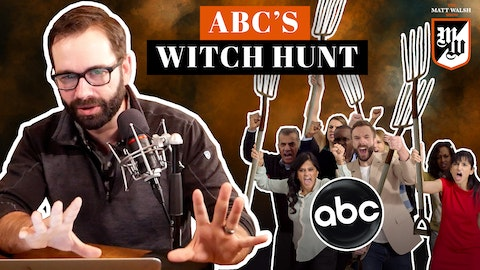 Ep. 368 - ABC's Witch Hunt