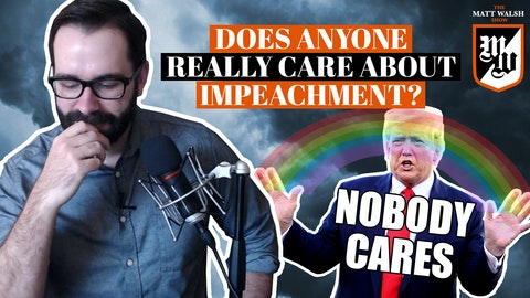 Ep. 371 - Does Anyone Really Care About Impeachment?