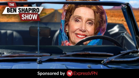 Ep. 910 - Pelosi Goes Full Thelma And Louise