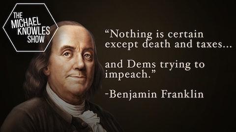 Ep. 463 - The Inevitable Impeachment