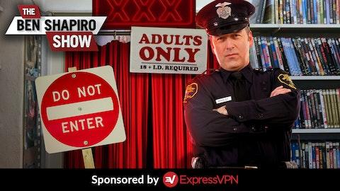 Ep. 915 - Should We Ban Pornography?