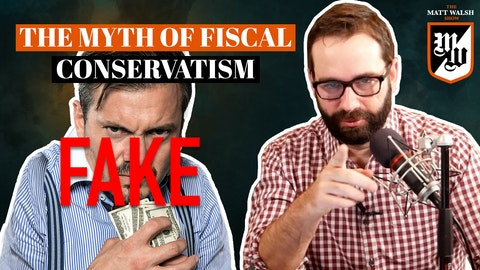 Ep. 393 - The Myth Of Fiscal Conservatism