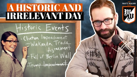 Ep. 394 - A Historic And Irrelevant Day