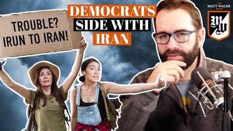 Ep. 397 - Democrats Side With Iran