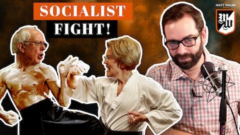 Ep. 404 - Socialist Fight!