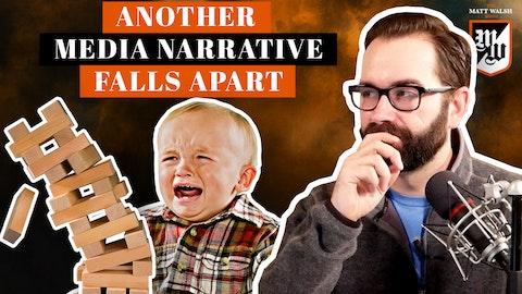 Ep. 408 - Another Media Narrative Falls Apart