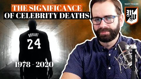 Ep. 413 - The Significance Of Celebrity Deaths