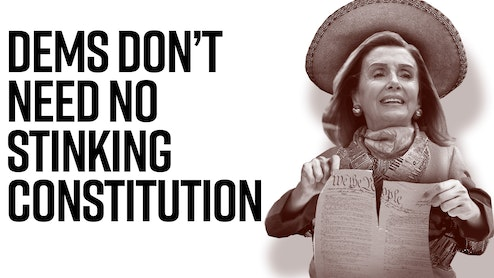 Ep. 964 - Dems Don't Need No Stinking Constitution