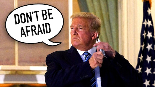 Ep. 576 - Trump Says Not To Be Afraid Of COVID. He's Right.