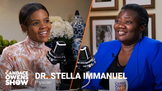 The Candace Owens Show: Dr. Stella Immanuel