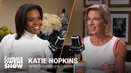 The Candace Owens Show: Katie Hopkins