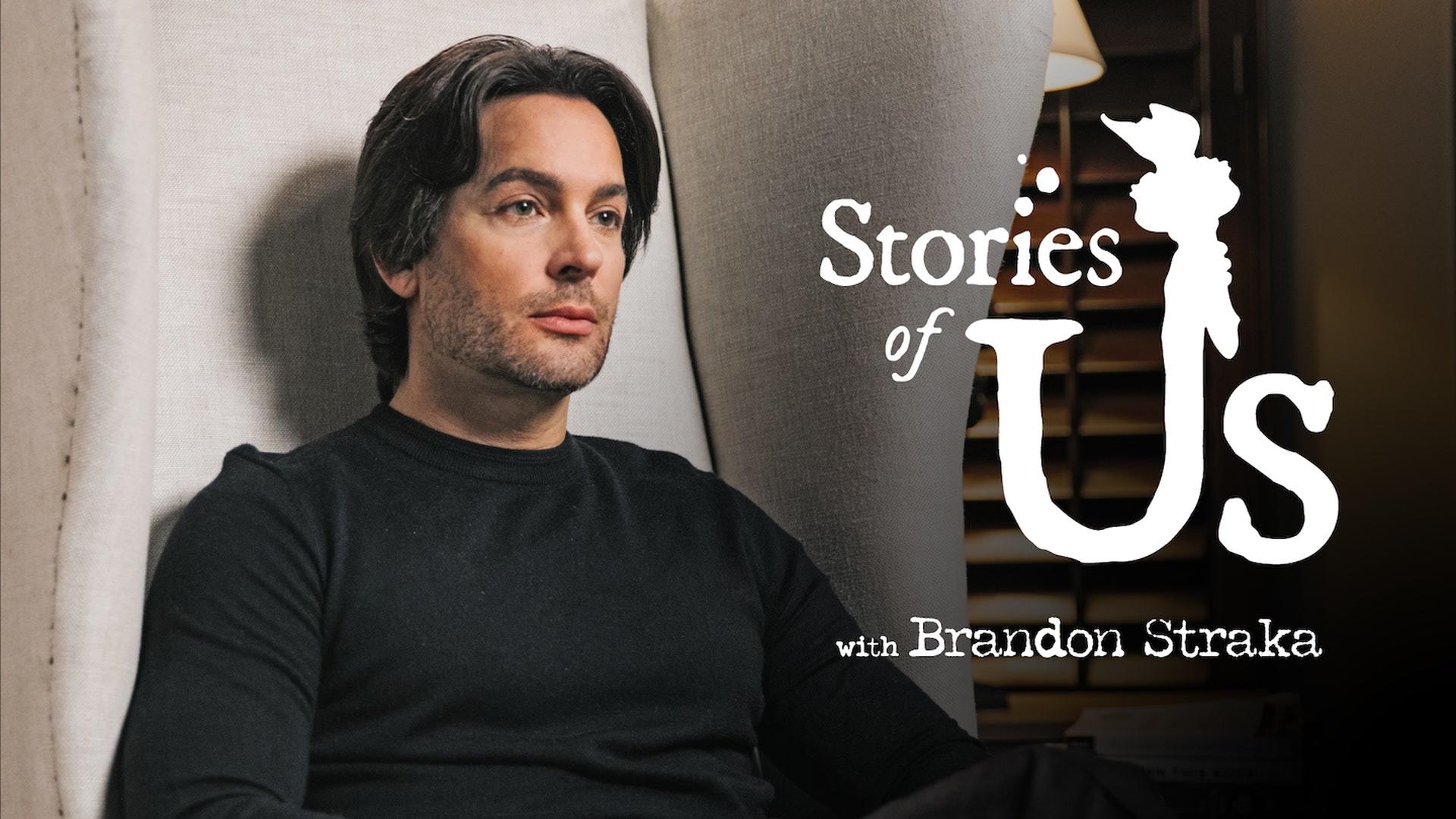 Stories of Us: Brandon Straka