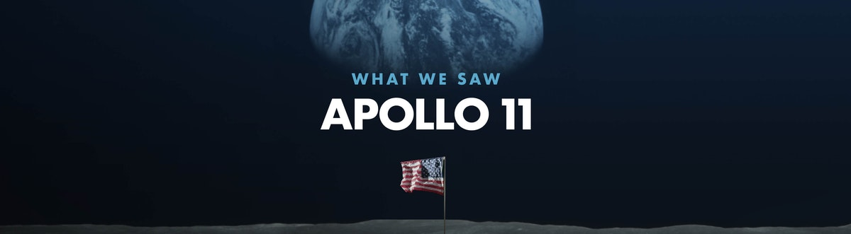 Apollo 11: What We Saw   Official Trailer