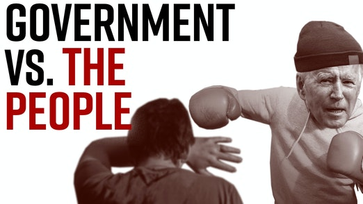 Ep. 1016 - Government Vs. The People