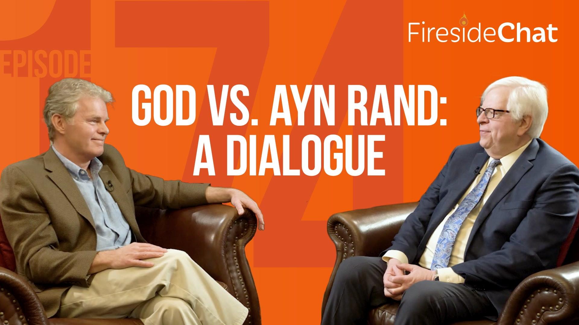 Ep. 174 — God vs. Ayn Rand: A Dialogue