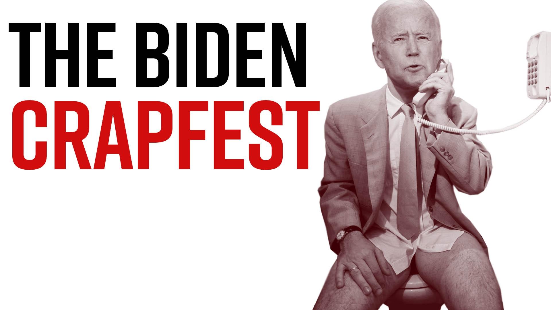 Ep. 1023 - The Biden Crapfest