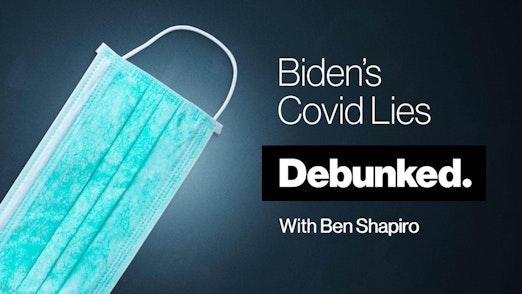 Biden's Covid Lies