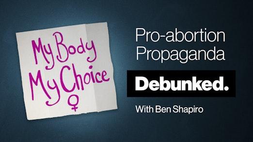 Pro-Abortion Propaganda