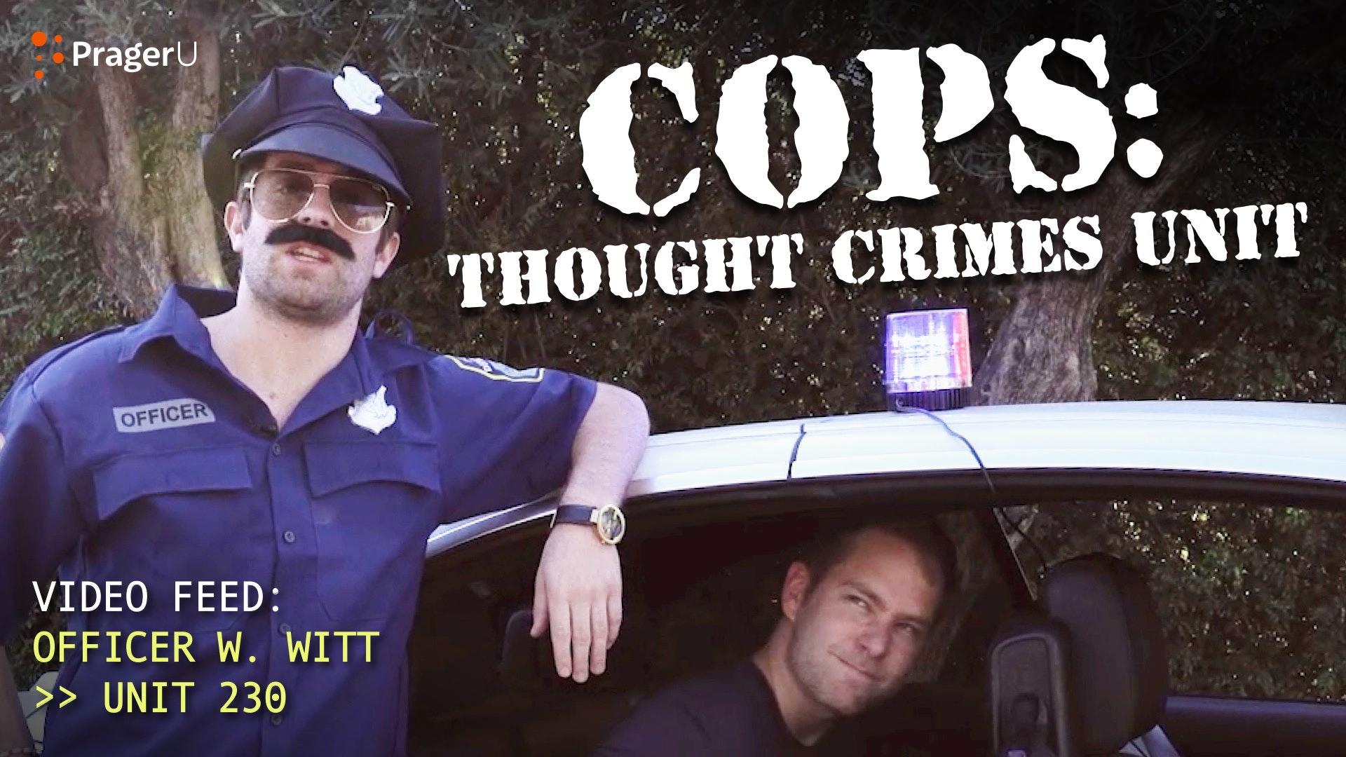 COPS: Thought Crimes Unit