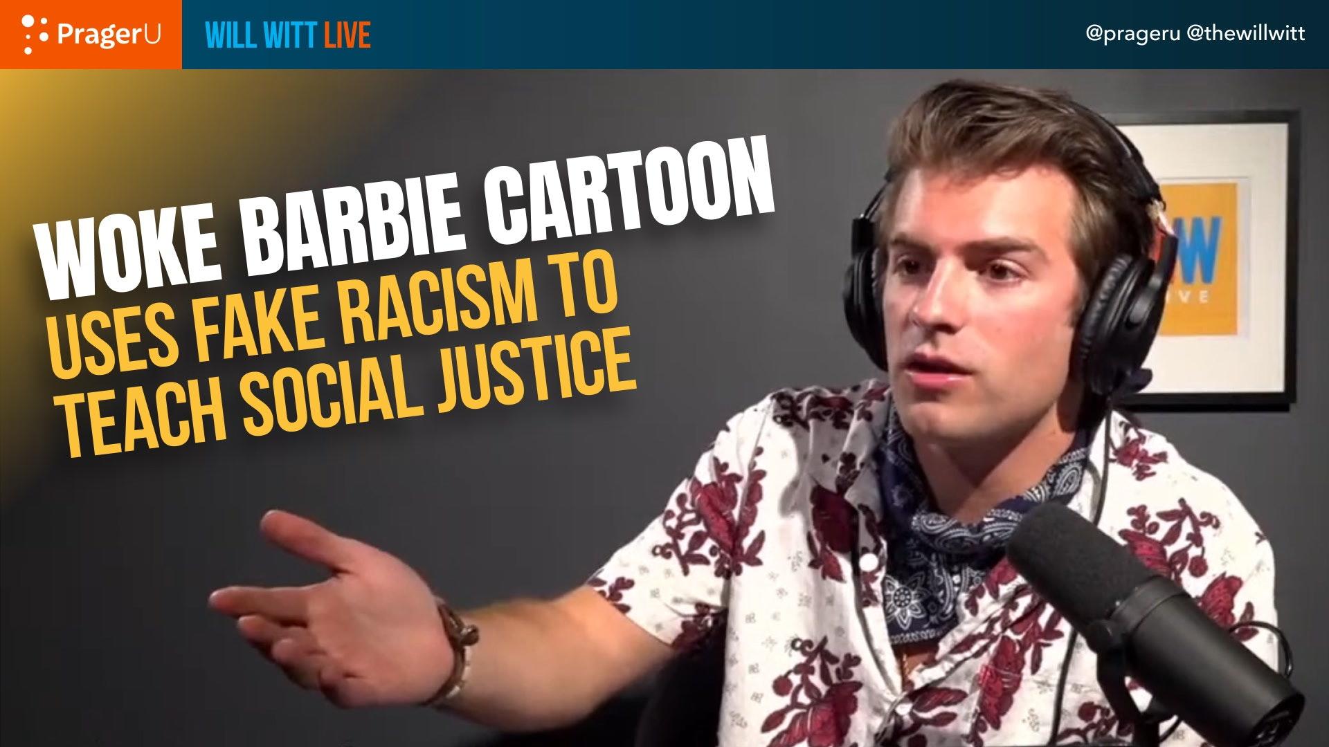 Barbie Cartoon Fakes Racism to Indoctrinate Children