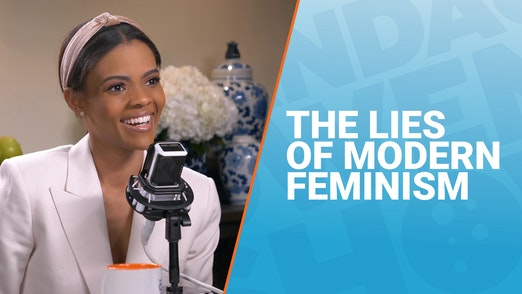 The Candace Owens Show: The Lies of Modern Feminism
