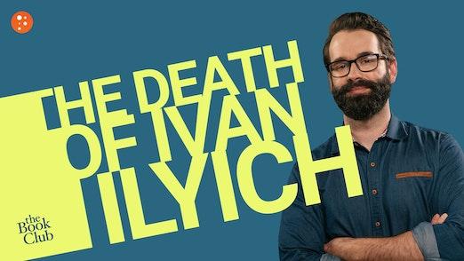 Matt Walsh: The Death of Ivan Ilyich by Leo Tolstoy