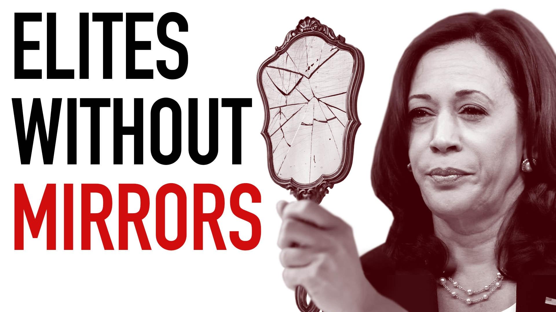 Ep. 1030 - Elites Without Mirrors