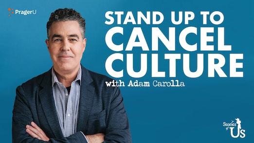 Stories of Us: Adam Carolla