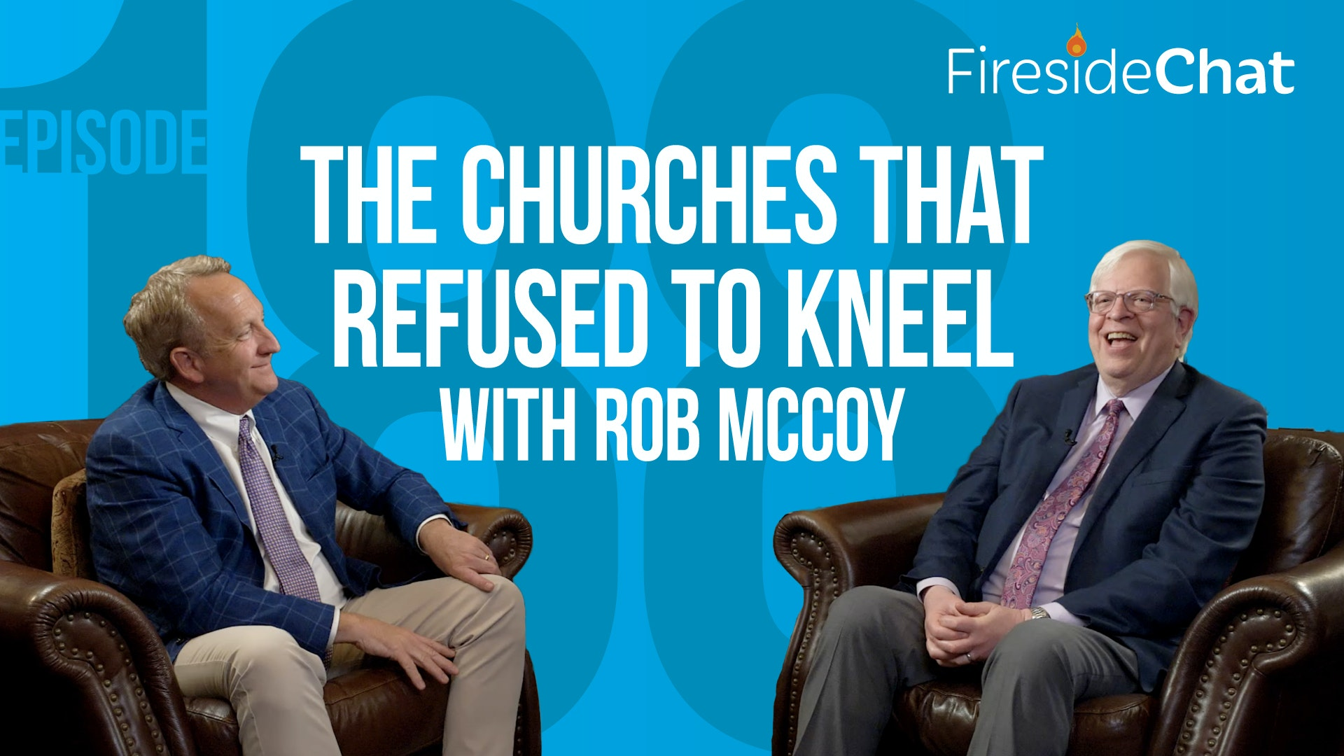 Ep. 188 — The Churches That Refused to Kneel