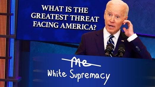Ep. 733 - The 'White Supremacy' Bogeyman