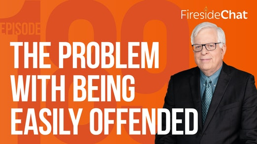 Ep. 189 — The Problem with Being Easily Offended
