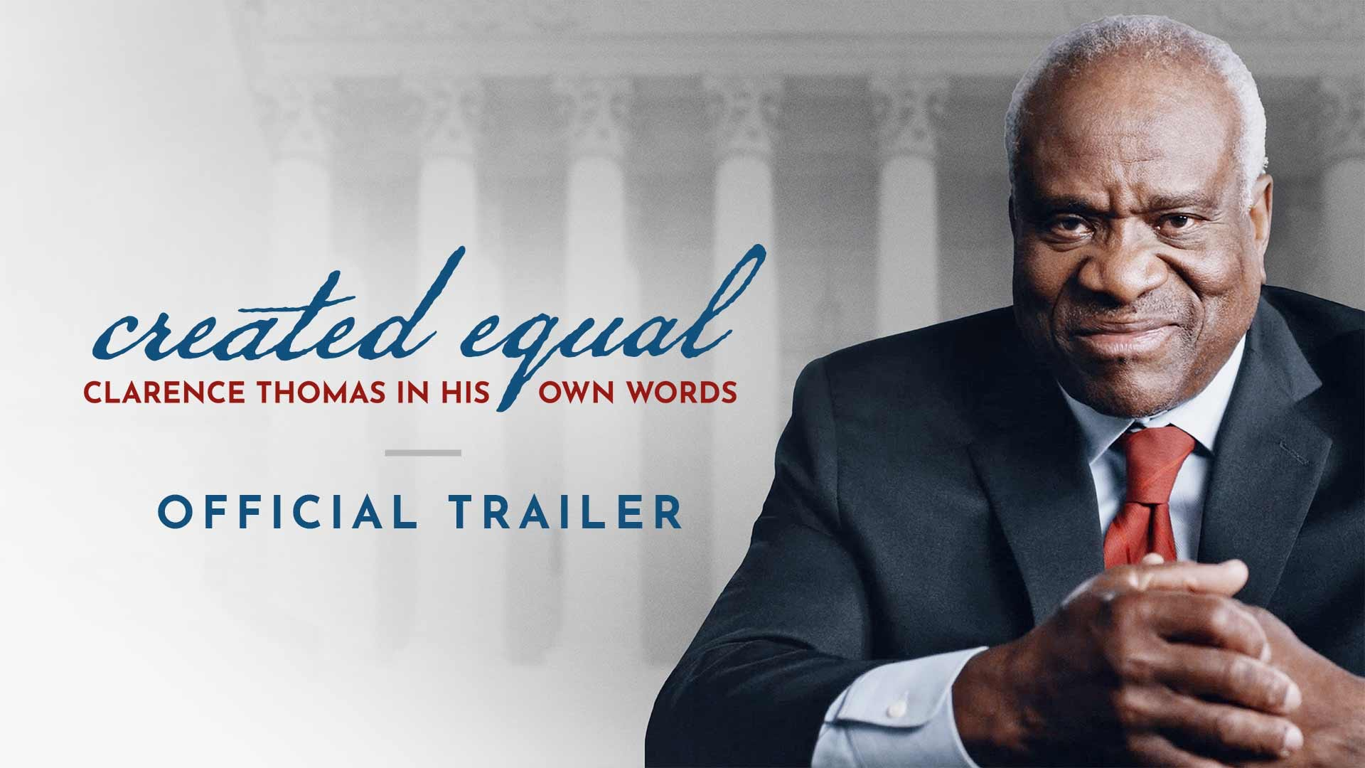 Created Equal: Clarence Thomas in His Own Words | Official Trailer