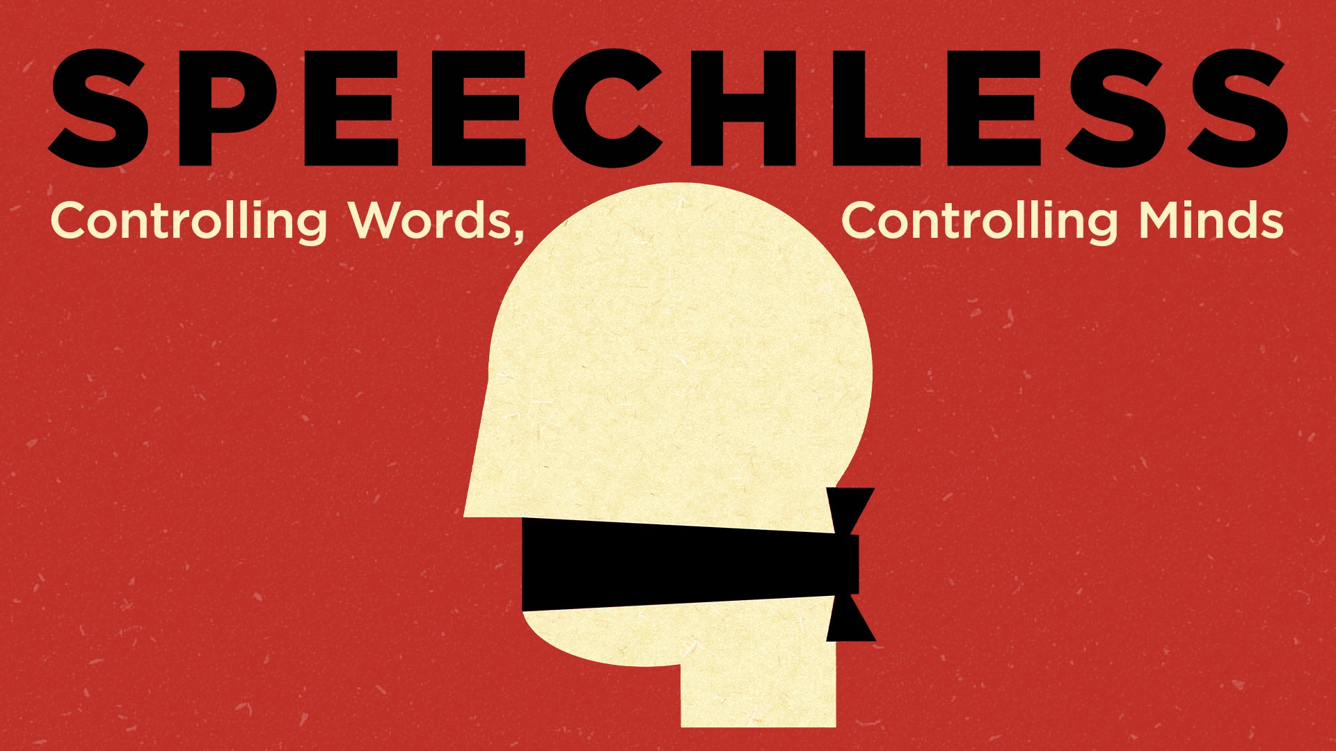 Ep. 790 - Controlling Words, Controlling Minds