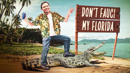 Ep. 806 - Save Us, Florida Man!