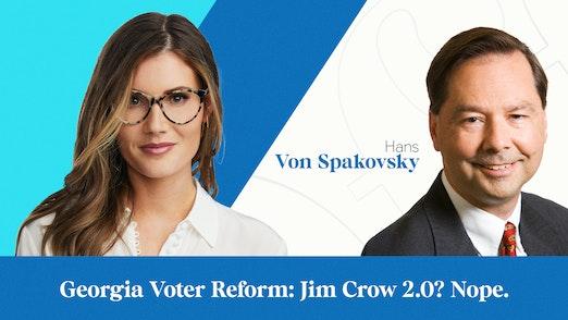 Georgia Voter Reform: Jim Crow 2.0? Nope.