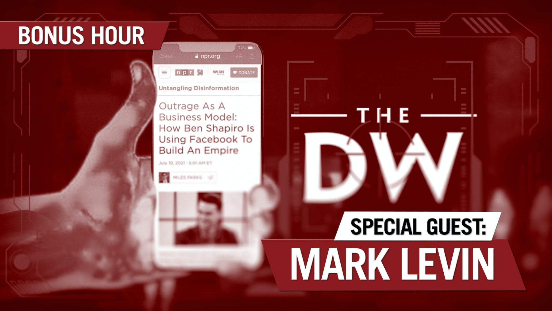 Ep. 1299 - The Left Targets Social Media -- And The Daily Wire -- For Destruction [Bonus Hour]
