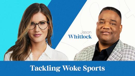 Tackling Woke Sports