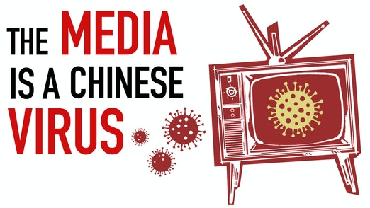 Ep. 1043 -The Media is a Chinese Virus