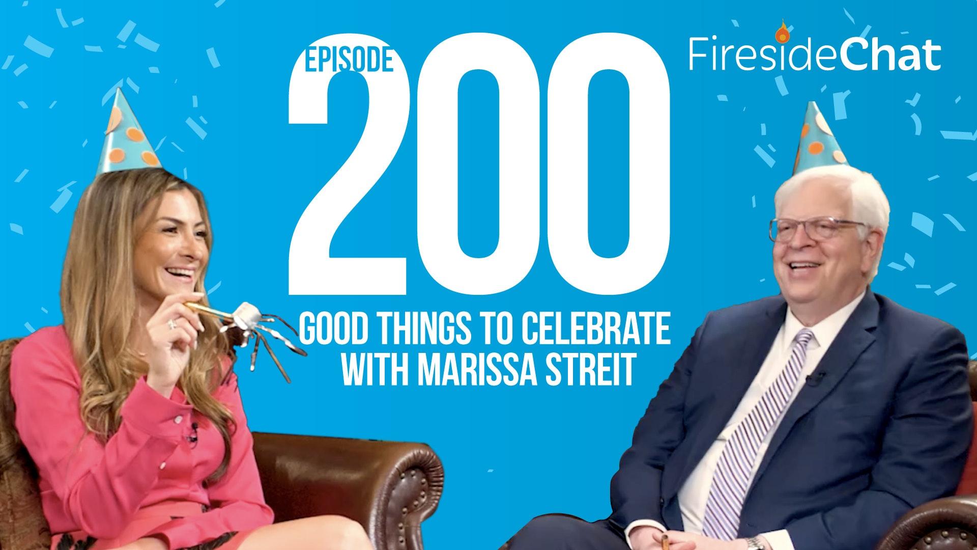 Ep. 200 - Good Things to Celebrate with PragerU CEO Marissa Streit