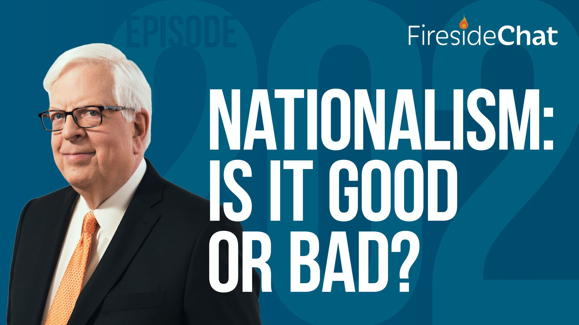 Ep. 202 — Nationalism: Is It Good or Bad?