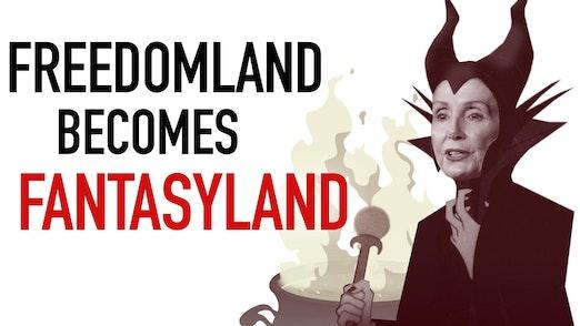 Ep. 1050 -Freedomland Becomes Fantasyland